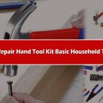 Hand Tools Kit and household Tools Set