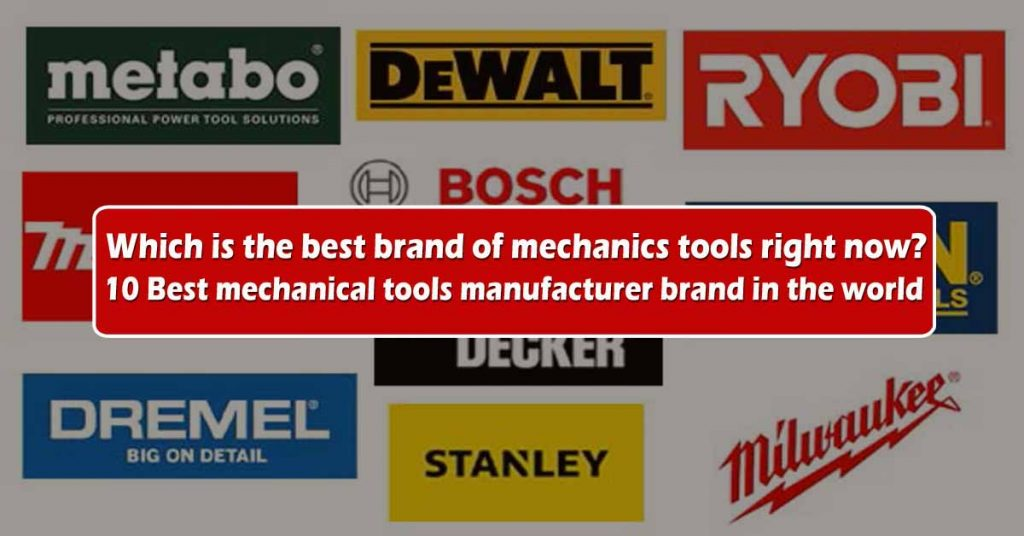 tools manufacturer brand in the world